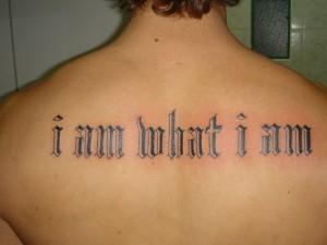 tattoo what I am