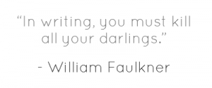 kill your darlings faulkner
