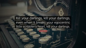 kill your darlings king
